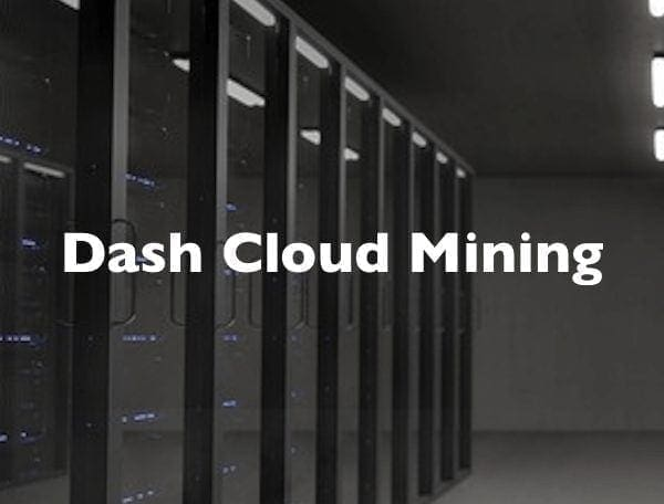 Dash Coin Cloud Mining